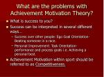 what are the problems with achievement motivation theory