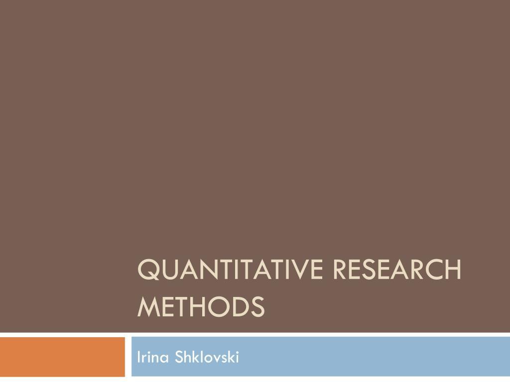 quantitative research methods l.