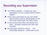 recording you supervision