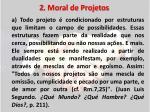2 moral de projetos