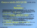 gustavo adolfo b cquer 1836 1870