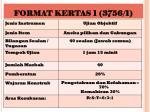 format kertas 1 3756 1