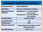 format kertas 2 3756 2
