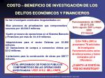 costo beneficio de investigaci n de los delitos econ micos y financieros