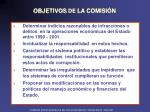 objetivos de la comisi n
