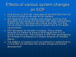 effects of various system changes on eof