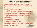 today next few lectures