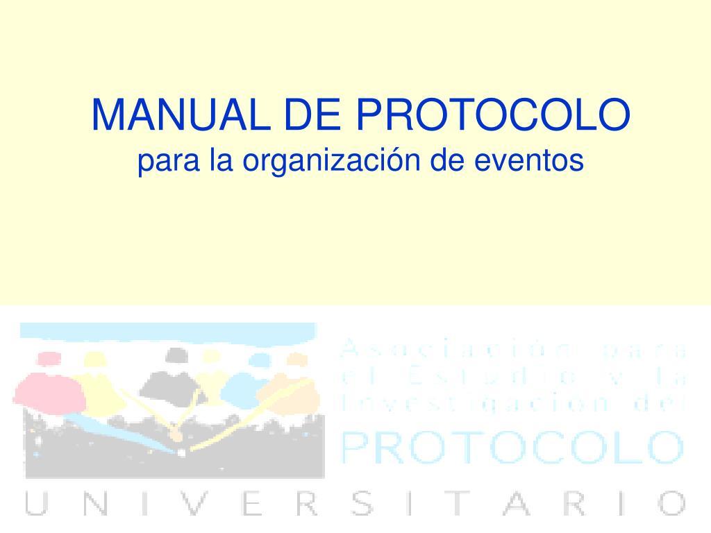manual de protocolo para la organizaci n de eventos l.
