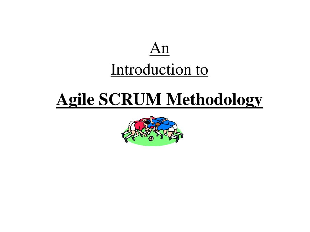 an introduction to agile scrum methodology l.