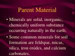 parent material10