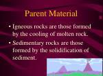 parent material12