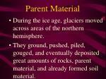 parent material14
