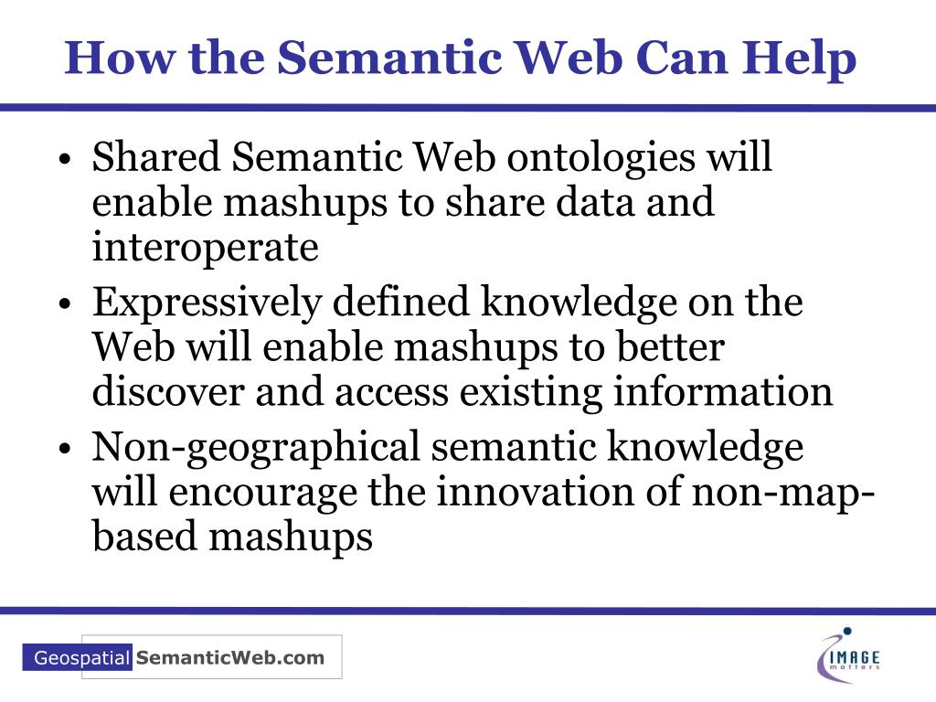 How the Semantic Web Can Help