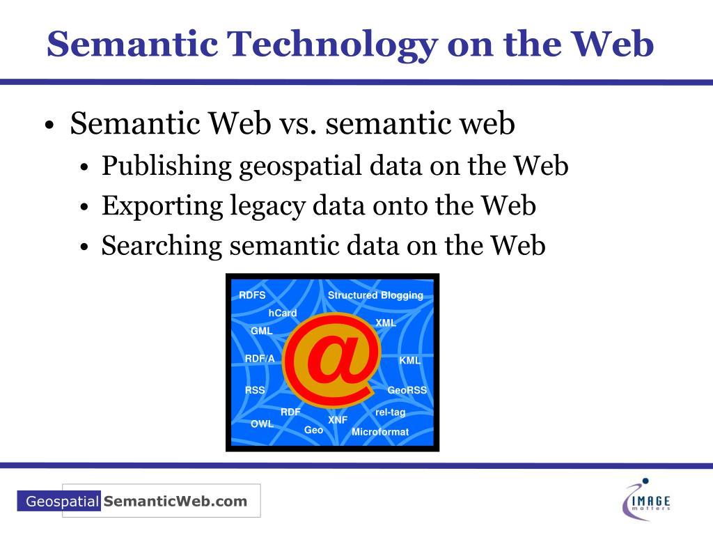 Semantic Technology on the Web