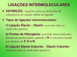 liga es intermoleculares