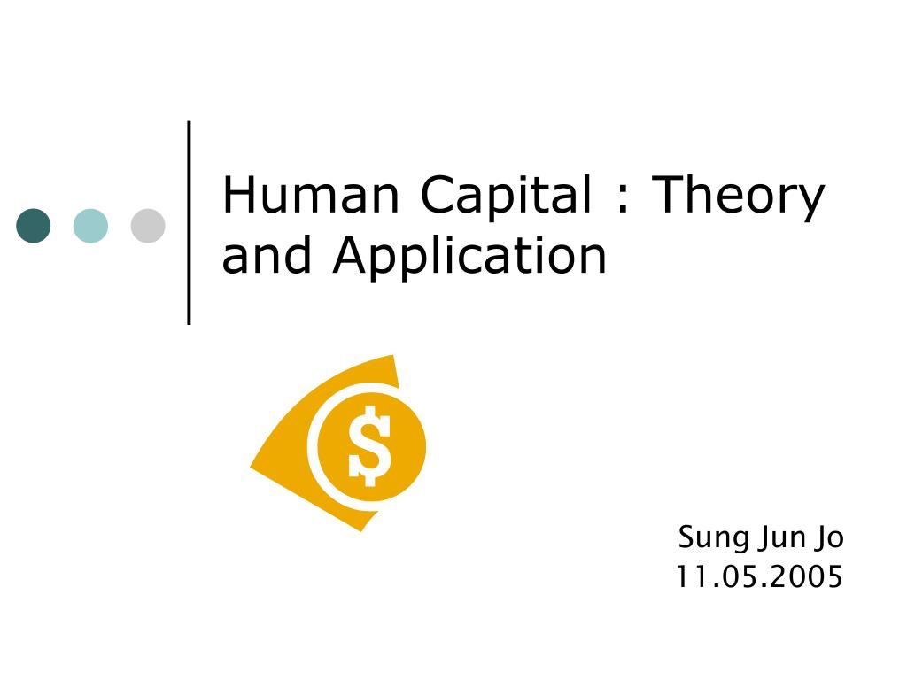 human capital theory and application l.