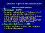catatonia in psychiatric classification