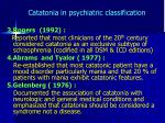 catatonia in psychiatric classification3