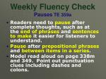 weekly fluency check pauses te 359a