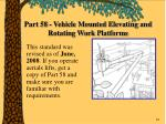 part 58 vehicle mounted elevating and rotating work platforms