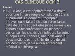 cas clinique qcm 3