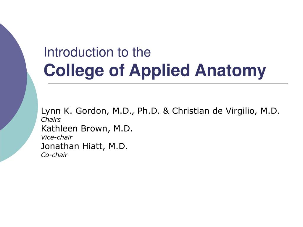 introduction to the college of applied anatomy l.