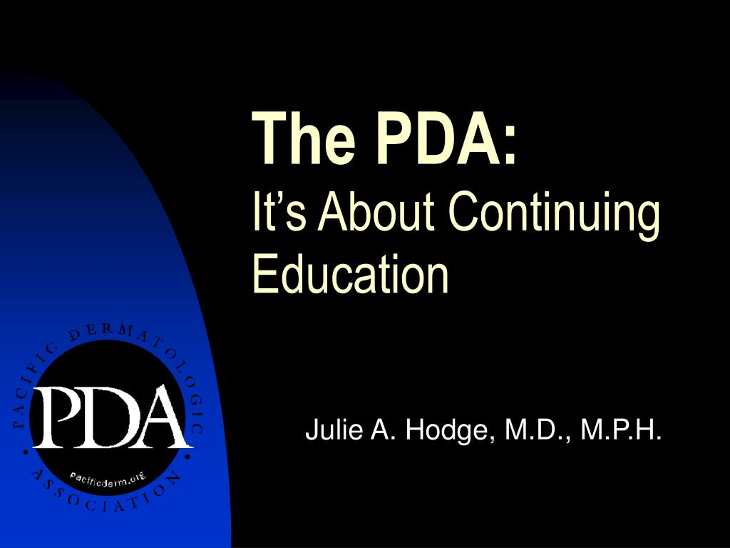 the pda it s about continuing education l.
