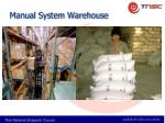 manual system warehouse