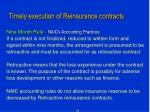 timely execution of reinsurance contracts