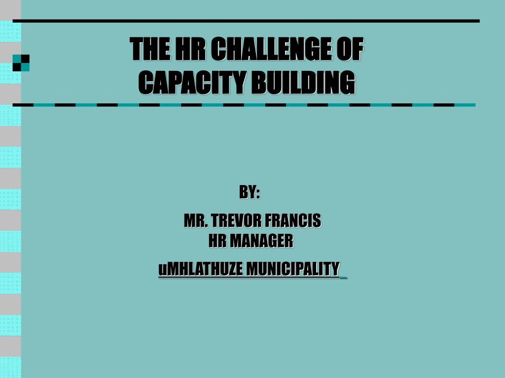 THE HR CHALLENGE OF