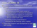 aims of isng ii
