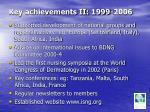 key achievements ii 1999 2006