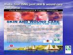 malta first isng joint skin wound care conference