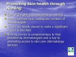 promoting skin health through nursing