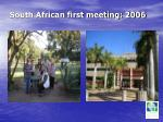 south african first meeting 2006
