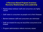 a recovery based program inventory recovery relationships and leadership