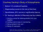 courtney harding s study of schizophrenia