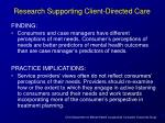 research supporting client directed care12