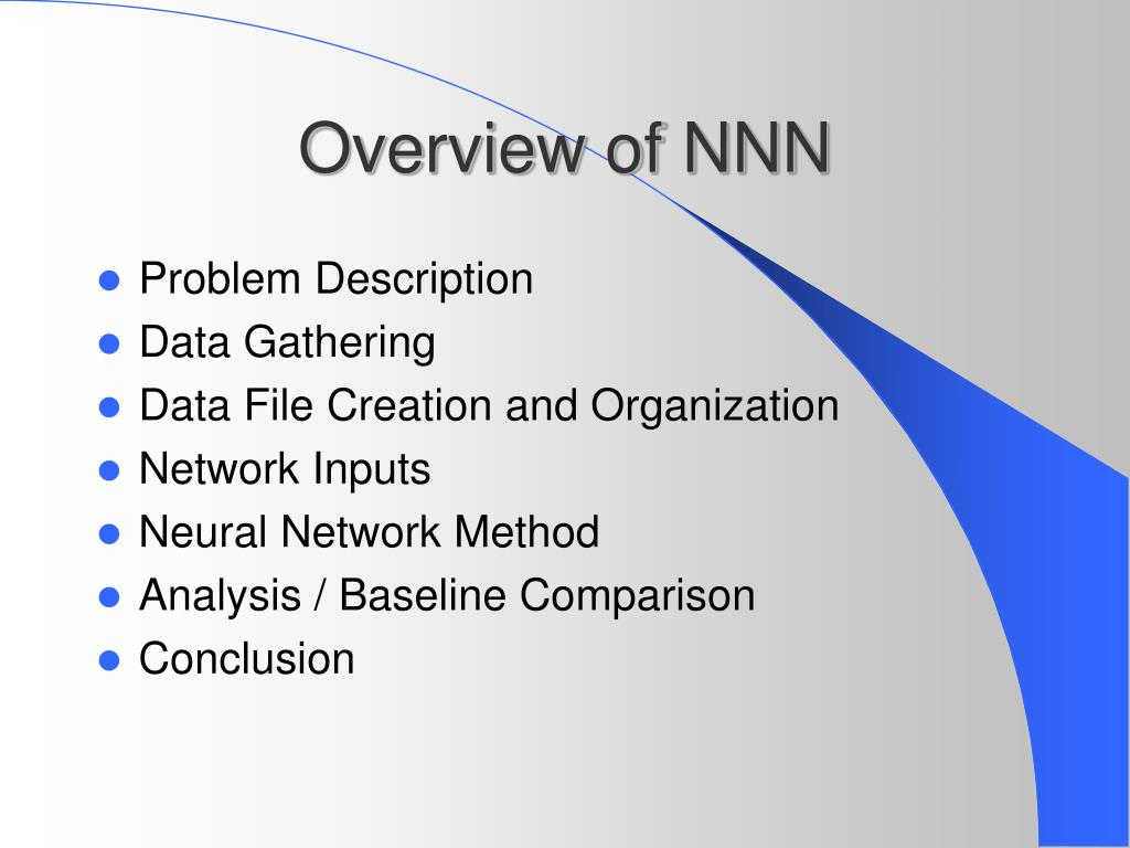 Overview of NNN