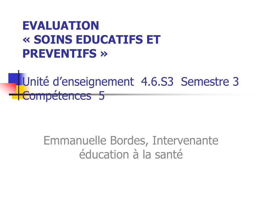 evaluation soins educatifs et preventifs unit d enseignement 4 6 s3 semestre 3 comp tences 5 l.