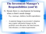 the investment manager s responsibilities cont d16