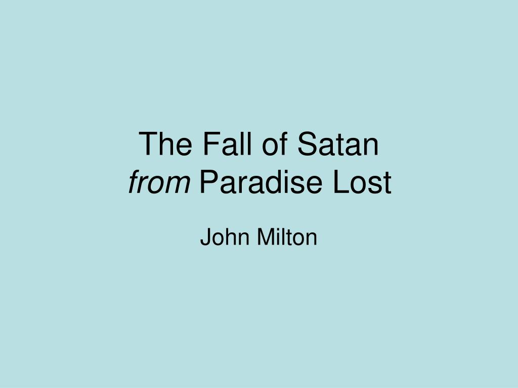 the fall of satan from paradise lost l.