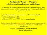 acidi grassi omega 3 omega 6 relazione struttura funzione metabolismo5