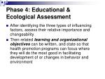 phase 4 educational ecological assessment