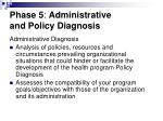 phase 5 administrative and policy diagnosis40