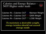 calories and energy balance not higher order math
