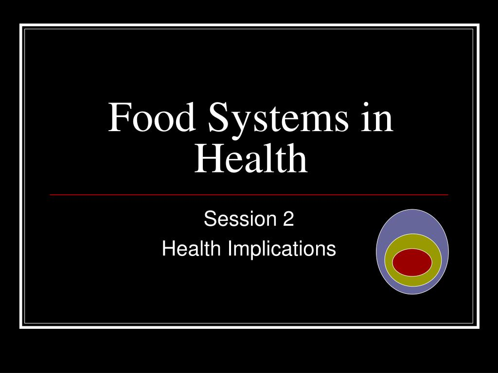 food systems in health l.