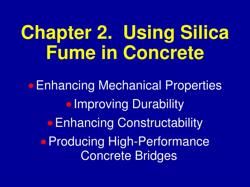 chapter 2 using silica fume in concrete l.