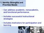 1 identify strengths and prioritize needs