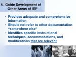 4 guide development of other areas of iep